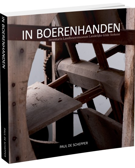 Bijzonder landbouwerfgoed 'In Boerenhanden'